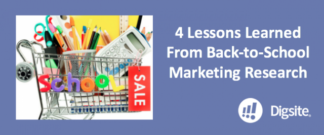 4 Lessons Learned From Back-to-School Marketing Research