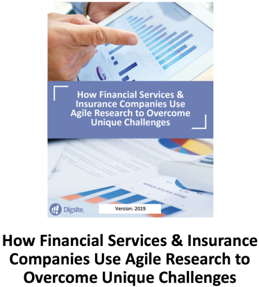 How Financial Services & Insurance Companies Use Agile Research to Overcome Unique Challenges