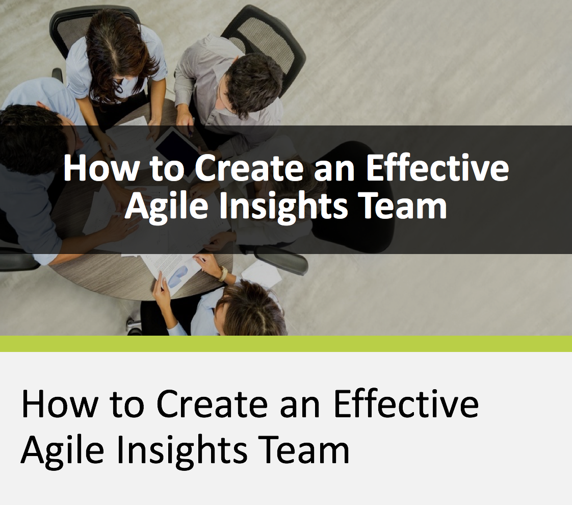 How to Create an Effective Agile Insights Team