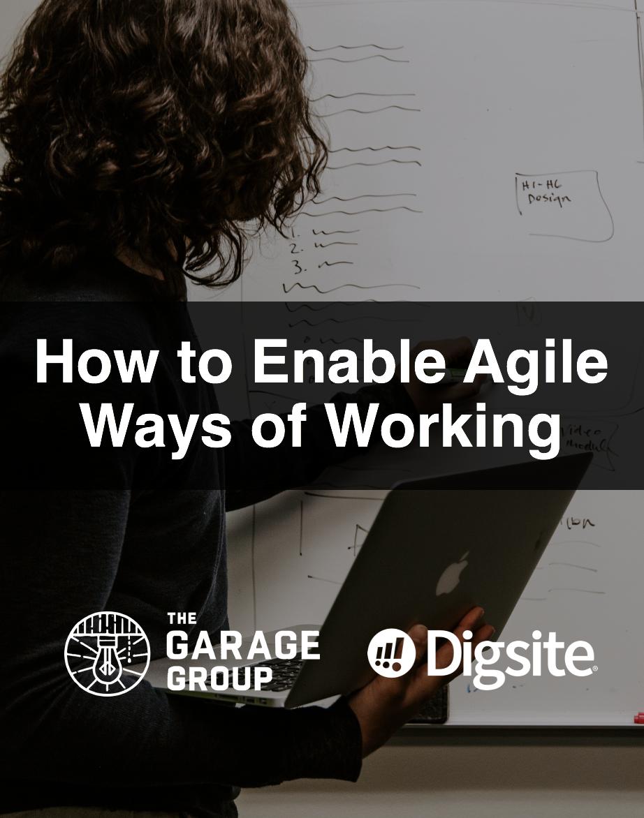 enable agile ways of working