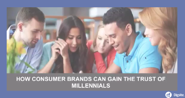 How Consumer Brands Can Gain the Trust of Milennials